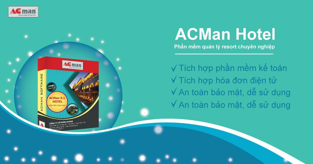 ACMan Hotel – phần mềm quản lý Resort chuyên nghiệp nhất