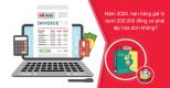 Năm 2020, bán hàng giá trị dưới 200.000 đồng có phải lập hóa đơn không?