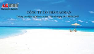 Công ty cổ phần acman thông báo lịch nghỉ tới toàn thể quý khách hàng của công ty