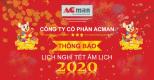 Công ty cổ phần ACMan thông báo lịch nghỉ tết nguyên đán năm 2020