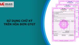 Quy định bắt buộc về chữ ký trên hóa đơn GTGT
