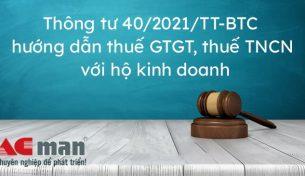 Điểm mới của Thông tư 40/2021/TT-BTC về thuế với cá nhân kinh doanh