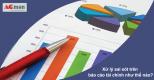 Xử lý sai sót trên báo cáo tài chính như thế nào?